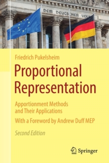 Proportional Representation : Apportionment Methods and Their Applications, Paperback / softback Book