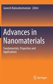 Advances in Nanomaterials : Fundamentals, Properties and Applications, Hardback Book