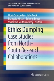 Ethics Dumping : Case Studies from North-South Research Collaborations, Paperback / softback Book