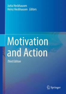 Motivation and Action, Hardback Book