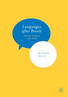 Languages after Brexit : How the UK Speaks to the World, Paperback Book