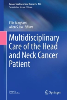 Multidisciplinary Care of the Head and Neck Cancer Patient, Hardback Book