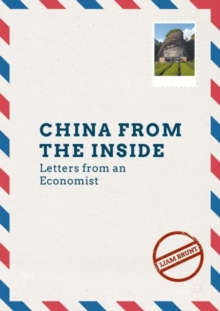 China from the Inside : Letters from an Economist, Paperback Book