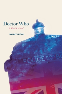 Doctor Who: A British Alien?, Hardback Book