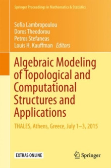Algebraic Modeling of Topological and Computational Structures and Applications : THALES, Athens, Greece, July 1-3, 2015, EPUB eBook