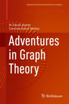 Adventures in Graph Theory, Hardback Book