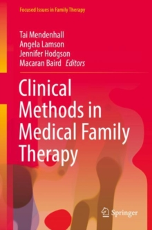 Clinical Methods in Medical Family Therapy, Hardback Book