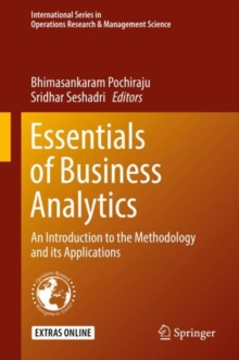 Essentials of Business Analytics : An Introduction to the Methodology and its Applications, Hardback Book