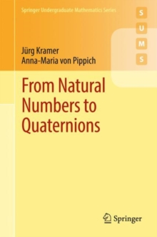 From Natural Numbers to Quaternions, Paperback Book