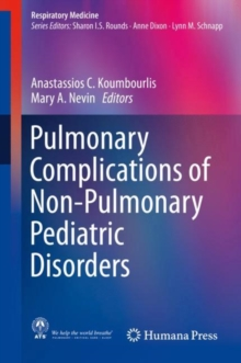Pulmonary Complications of Non-Pulmonary Pediatric Disorders, Hardback Book