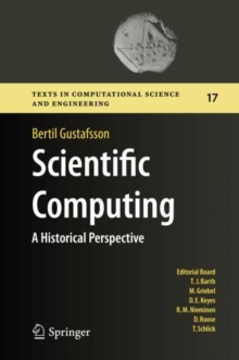 Scientific Computing : A Historical Perspective, Hardback Book