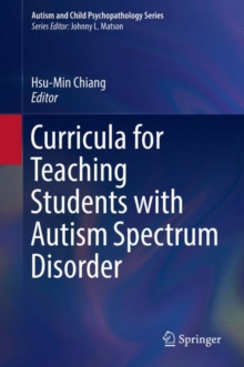 Curricula for Teaching Students with Autism Spectrum Disorder, Hardback Book
