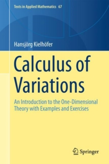 Calculus of Variations : An Introduction to the One-Dimensional Theory with Examples and Exercises, Hardback Book