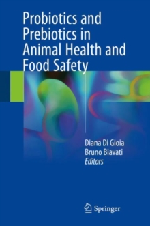 Probiotics and Prebiotics in Animal Health and Food Safety, Hardback Book