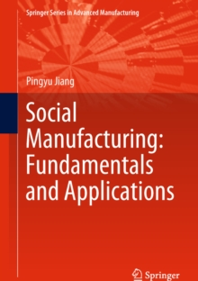 Social Manufacturing: Fundamentals and Applications, EPUB eBook