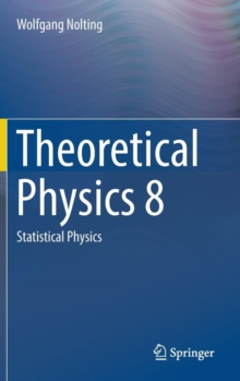 Theoretical Physics 8 : Statistical Physics, Hardback Book