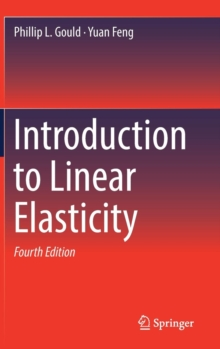 Introduction to Linear Elasticity, Hardback Book