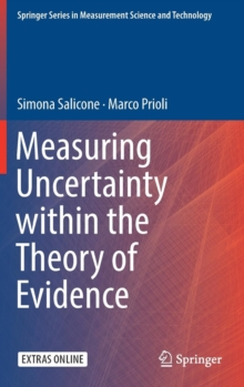 Measuring Uncertainty within the Theory of Evidence, Mixed media product Book