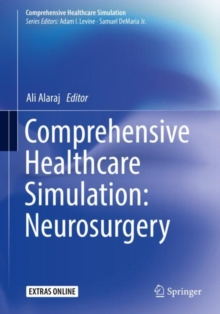 Comprehensive Healthcare Simulation: Neurosurgery, Paperback / softback Book