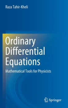 Ordinary Differential Equations : Mathematical Tools for Physicists, Hardback Book