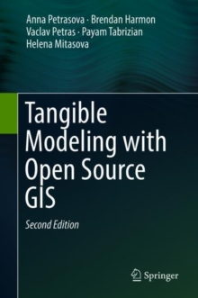 Tangible Modeling with Open Source GIS, Hardback Book