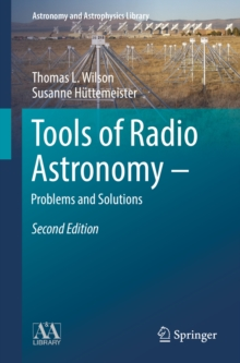 Tools of Radio Astronomy - Problems and Solutions, EPUB eBook
