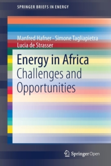 Energy in Africa : Challenges and Opportunities, Paperback / softback Book