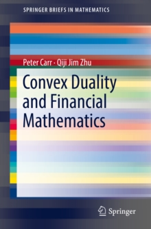 Convex Duality and Financial Mathematics, EPUB eBook