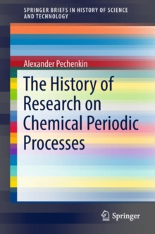 The History of Research on Chemical Periodic Processes, EPUB eBook