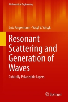 Resonant Scattering and Generation of Waves : Cubically Polarizable Layers, EPUB eBook