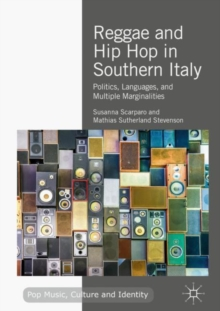 Reggae and Hip Hop in Southern Italy : Politics, Languages, and Multiple Marginalities, EPUB eBook