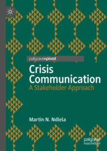 Crisis Communication : A Stakeholder Approach, EPUB eBook