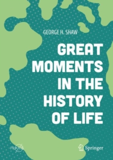 Great Moments in the History of Life, Hardback Book