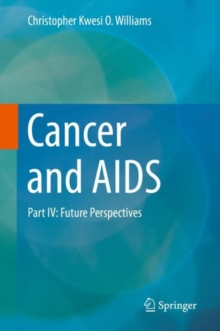 Cancer and AIDS : Part IV: Future Perspectives, EPUB eBook