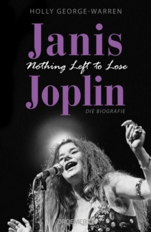 Janis Joplin. Nothing Left to Lose, EPUB eBook