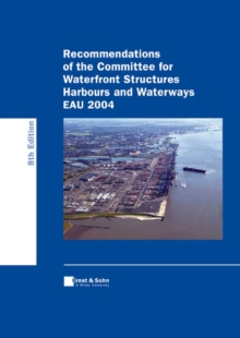 Recommendations of the Committee for Waterfront Structures Harbours and Waterways EAU 2004, PDF eBook