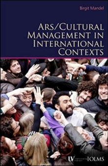 Arts / Cultural Management in International Contexts, Paperback Book