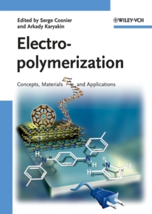 Electropolymerization : Concepts, Materials and Applications, Hardback Book