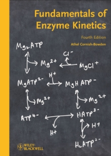 Fundamentals of Enzyme Kinetics, Paperback / softback Book