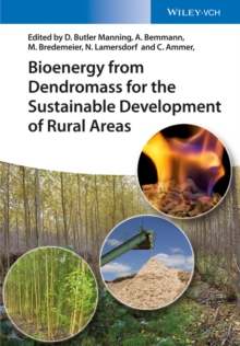 Bioenergy from Dendromass for the Sustainable Development of Rural Areas, Hardback Book