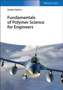 Fundamentals of Polymer Science for Engineers, Hardback Book