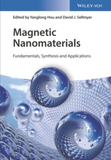 Magnetic Nanomaterials : Fundamentals, Synthesis and Applications, Hardback Book