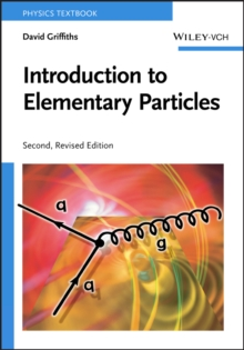 Introduction to Elementary Particles, Paperback / softback Book