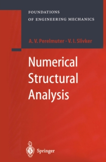 Numerical Structural Analysis : Methods, Models and Pitfalls