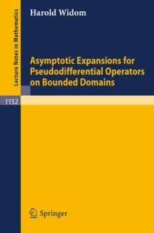 Asymptotic Expansions for Pseudodifferential Operators on Bounded Domains, PDF eBook