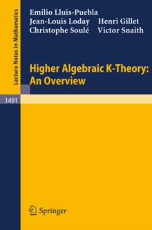Higher Algebraic K-Theory: An Overview, PDF eBook