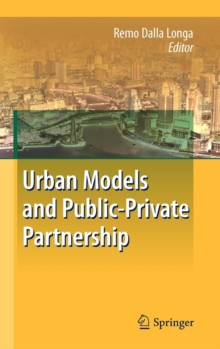 Urban Models and Public-Private Partnership, Hardback Book