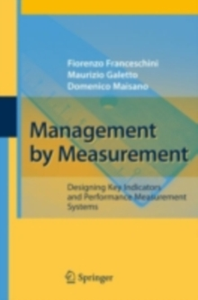 Management by Measurement : Designing Key Indicators and Performance Measurement Systems, PDF eBook