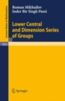 Lower Central and Dimension Series of Groups, PDF eBook