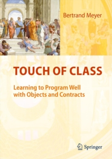 Touch of Class : Learning to Program Well with Objects and Contracts, PDF eBook